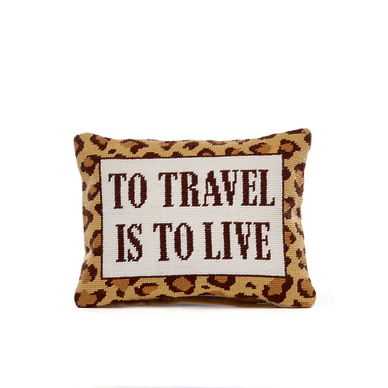 To Travel Is To Live Pillow