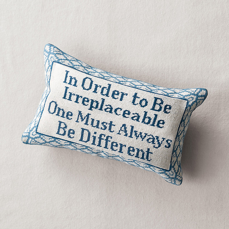 In Order To Be Irreplaceable... Needlepoint Pillow
