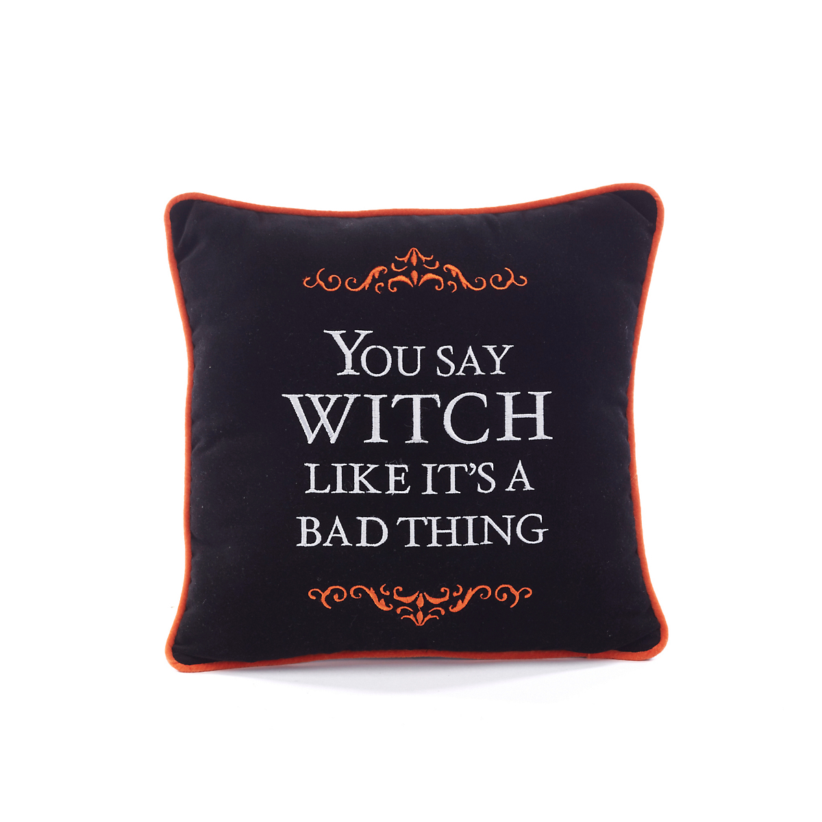 You Say Witch Halloween Pillow