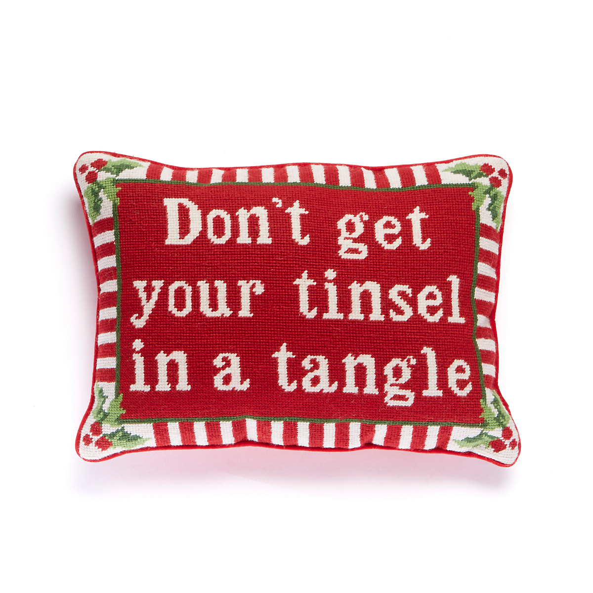 Don't Get Your Tinsel Needlepoint Pillow