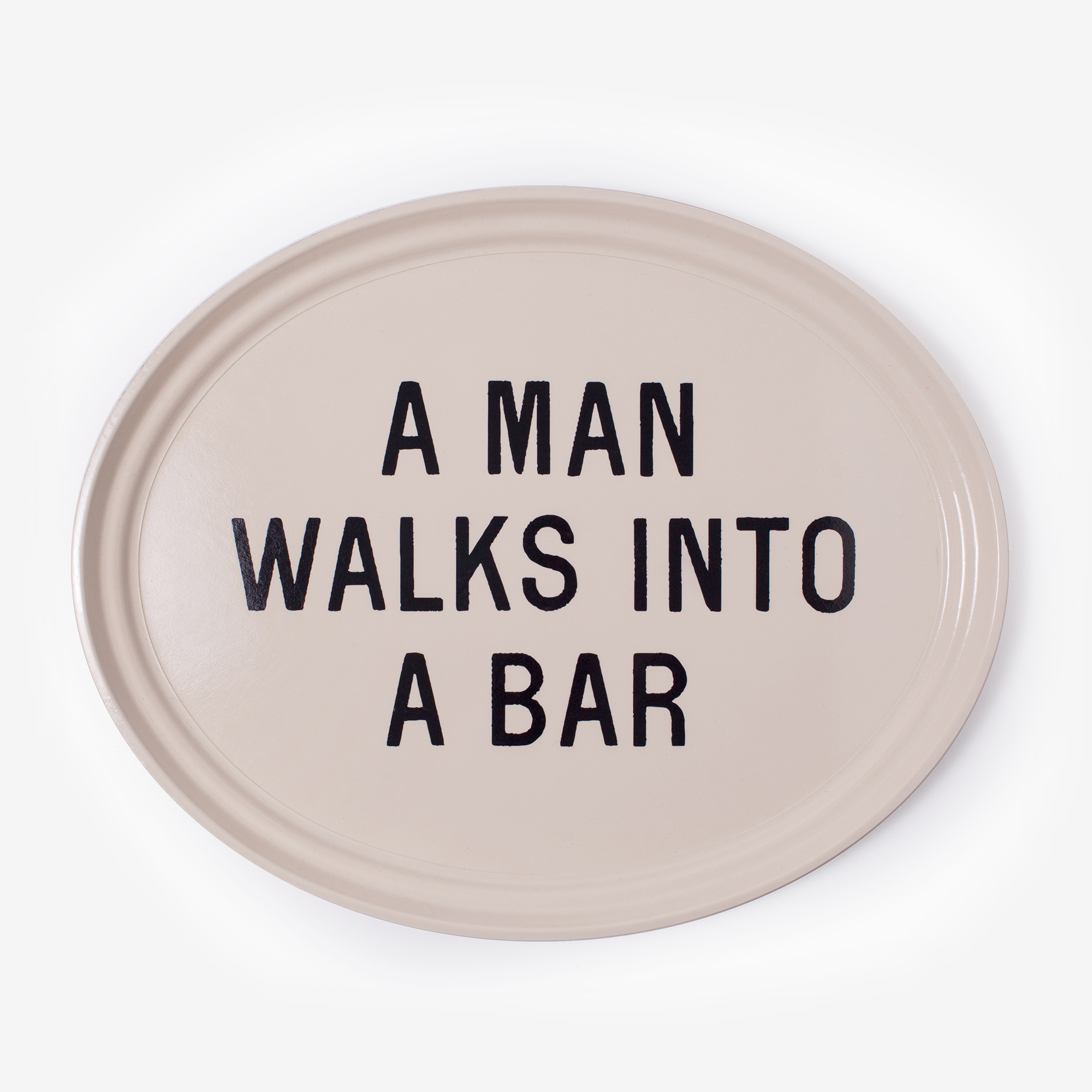 A Man Walks Into A Bar, Tray