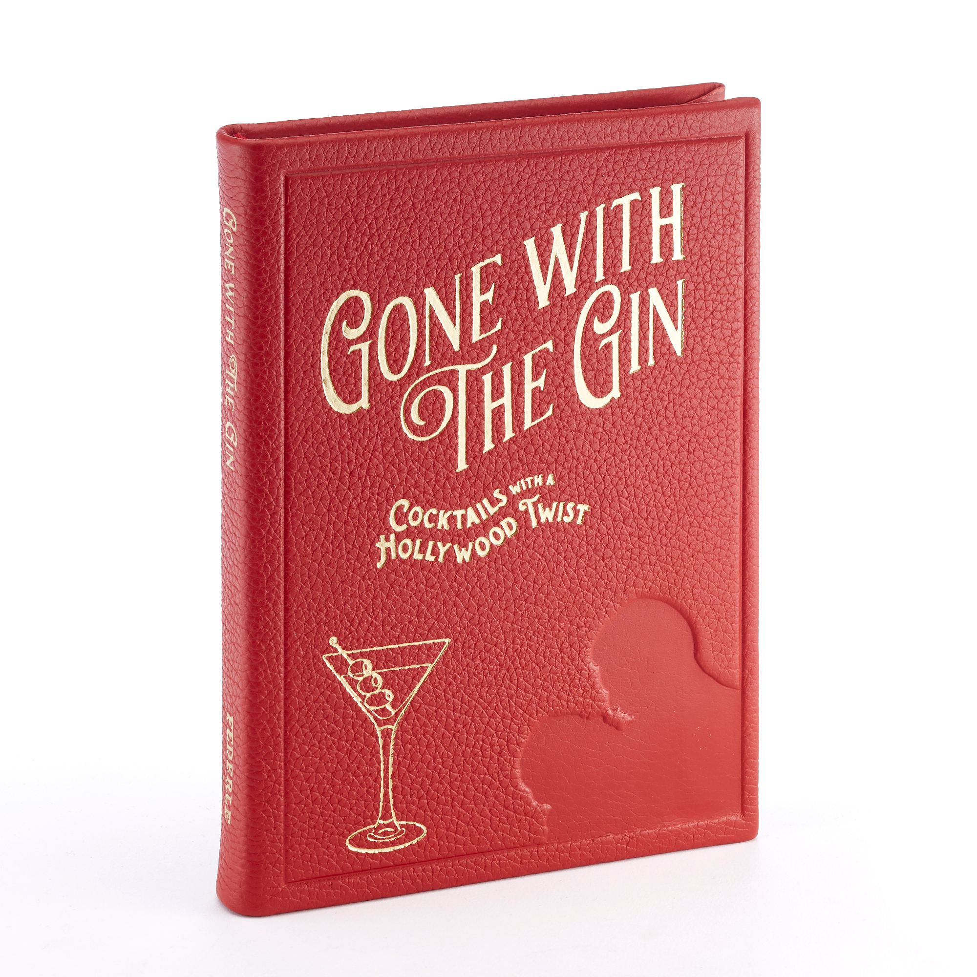 Gone With The Gin Modern Mixologist Book